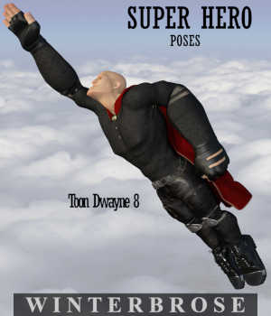 SUPER HERO Poses for Toon Dwayne 8  3D Figure Assets Winterbrose