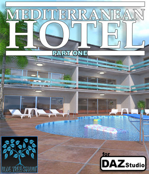 Mediterranean Hotel Part One for Daz Studio 3D Models BlueTreeStudio