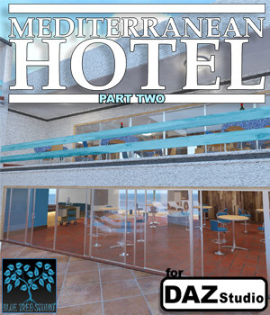 Mediterranean Hotel Part Two for Daz Studio 3D Models BlueTreeStudio