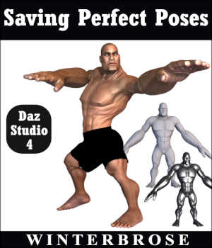 SAVING PERFECT POSES for Daz Studio Tutorials : Learn 3D Winterbrose