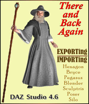 THERE AND BACK AGAIN:  Exporting & Importing Models using Daz Studio 4.6 Legacy Discounted Content Tutorials : Learn 3D Winterbrose