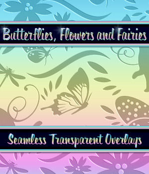 Butterflies, Flowers and Fairies Seamless Overlays 2D Graphics Merchant Resources fractalartist01