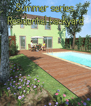 Summer series, Residential backyard for Poser 3D Models 2nd_World