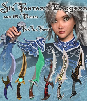 Six Fantasy Daggers and 15 poses for La Femme 3D Figure Assets 3D Models La Femme - LHomme Poser Figures RPublishing