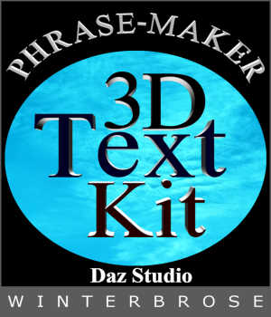 PHRASE-MAKER, 3D Writing and Design Scripts for Daz Studio with Bonus 3D Font 3D Models Winterbrose