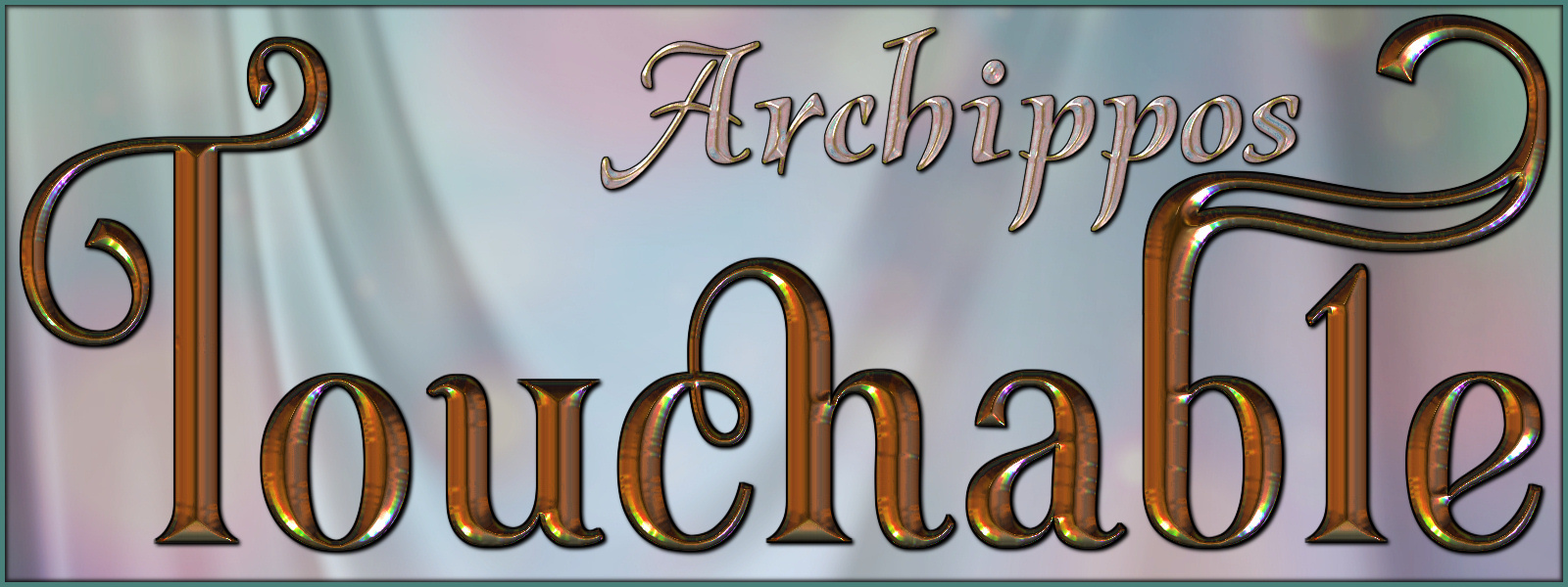 Touchable Archippos