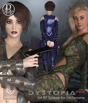 Dystopia PBR for RP Eclipse for La Femme 3D Figure Assets La Femme Pro - Female Poser Figure RPublishing