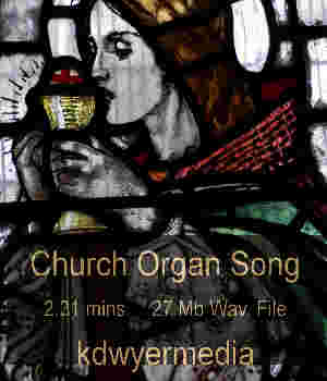 Church Organ Song Music  : Soundtracks : FX kdwyermedia