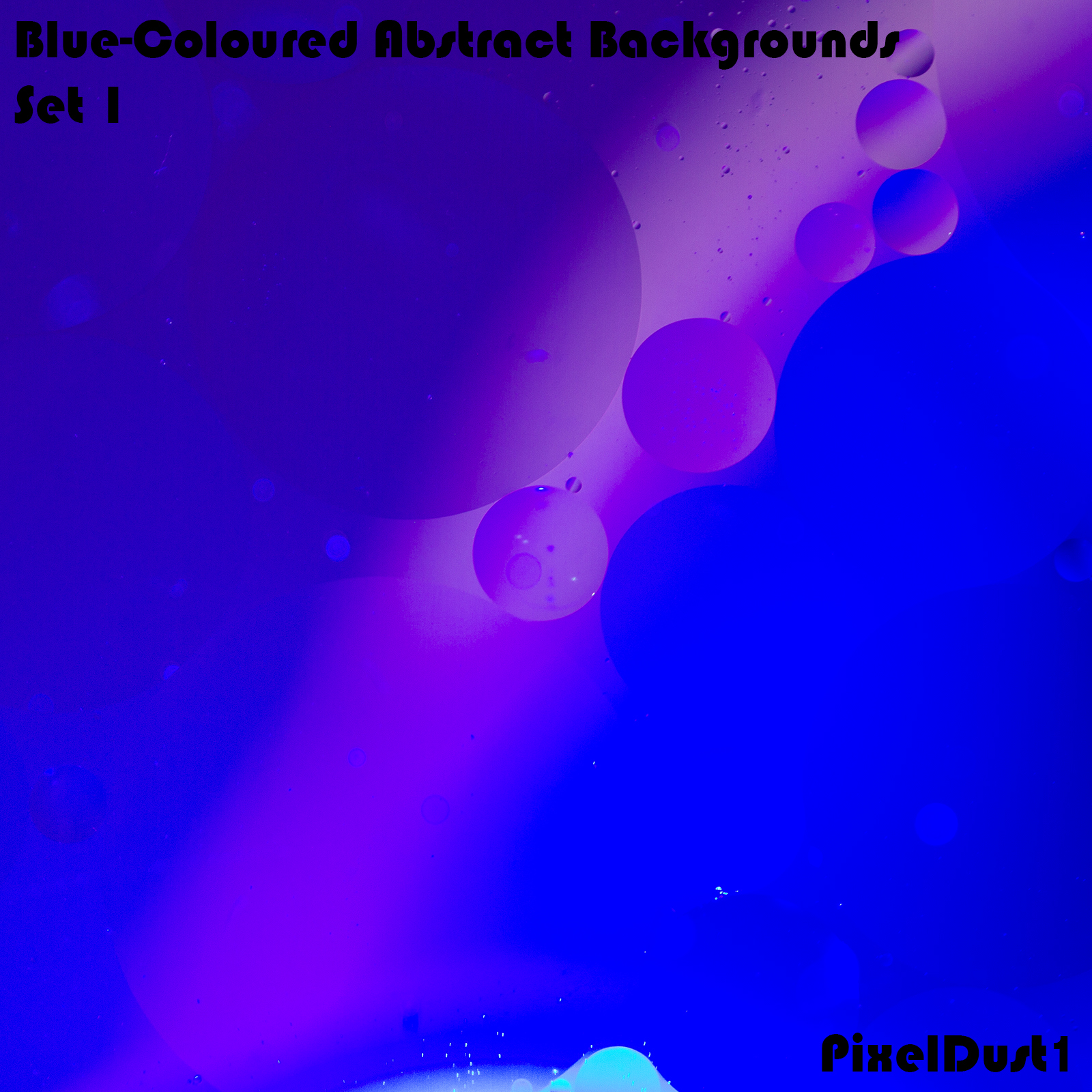 PixelDust1's Blue-Coloured Abstract Backgrounds - Set 1