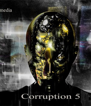 Corruption 5 Music track Music  : Soundtracks : FX kdwyermedia
