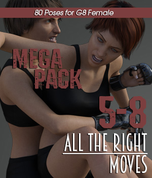 ALL THE RIGHT MOVES vol.5-8 MEGAPACK for Genesis 8 Female 3D Figure Assets PainMD