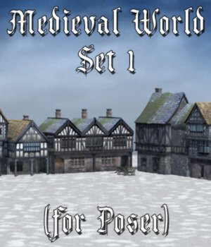 Medieval World Set 1 for Poser 3D Models VanishingPoint