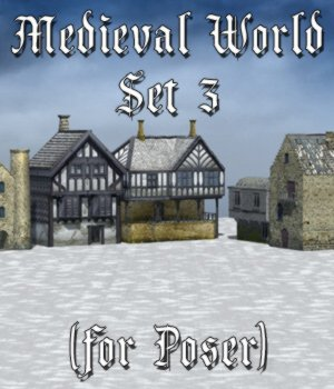 Medieval World Set 3 for Poser 3D Models VanishingPoint