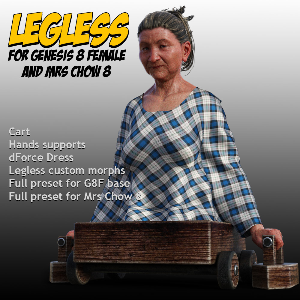 Legless for G8F & Mrs Chow 8 by powerage