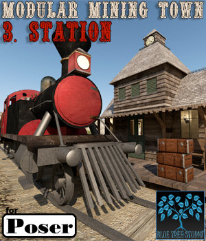 Modular Mining Town: 3. Station for Poser 3D Models BlueTreeStudio