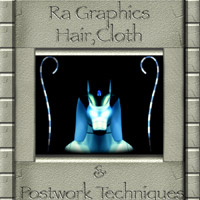 Ra Graphics Hair, Cloth & Post work Techniques Tutorials Ra Graphics