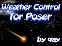 Weather Control for Poser Themed Props/Scenes/Architecture qay