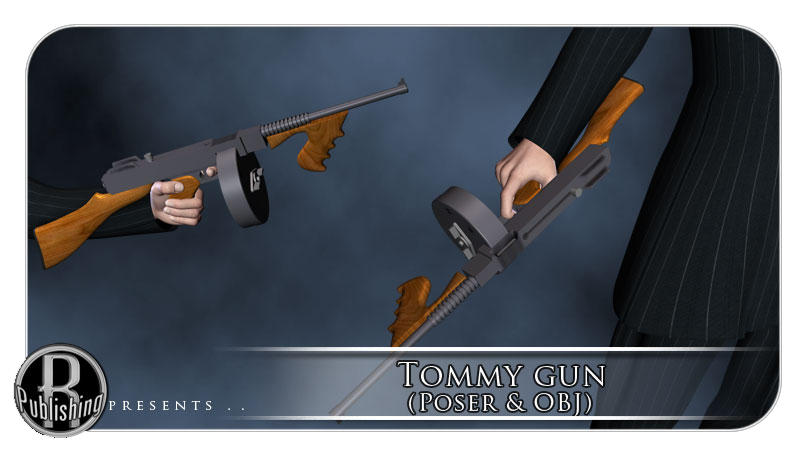 The Tommy Gun (Poser,OBJ and LWO)
