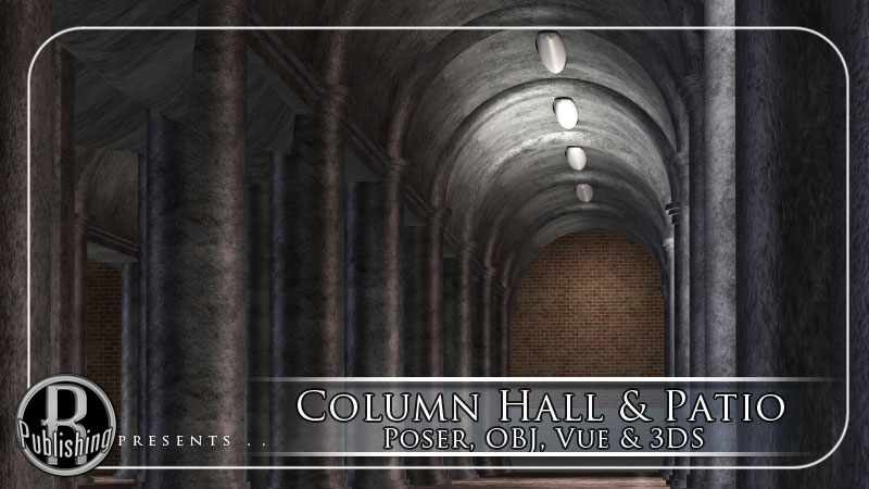 Column Hall & Patio (3DS, Obj, Vue & Poser)