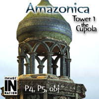 Amazonica Tower1 - The Cupola 3D Models winnston1984
