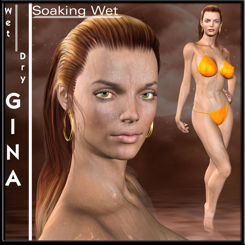 Soaking Wet And Dry Gina