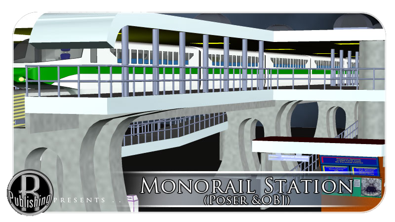 Monorail Station (Poser & OBJ)