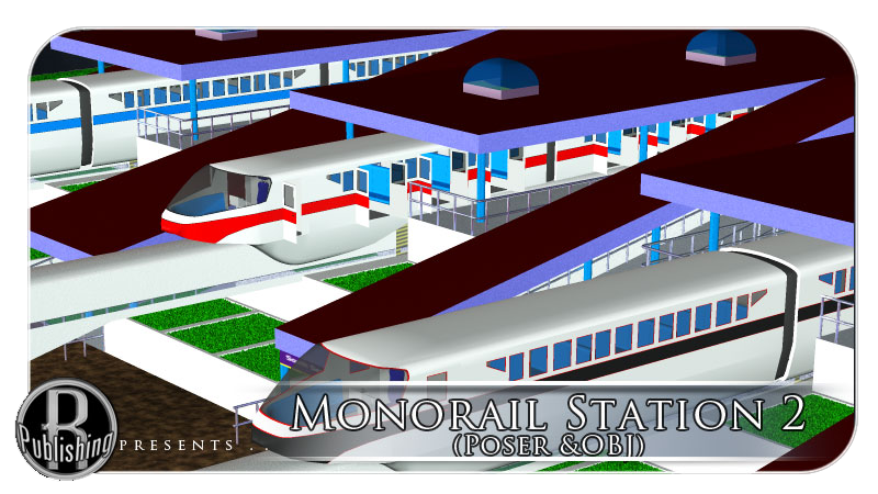 Monorail Station 2 (Poser & OBJ)