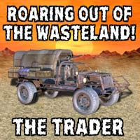 Roaring Out of the Wasteland! -  Trader Vehicle Props/Scenes/Architecture Transportation Themed kalebdaark