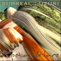 Surreal Uzuri: Petals & Lace   surreality