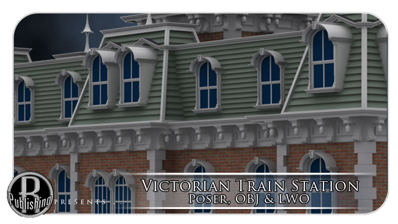 Victorian Train Station (Poser, OBJ & LWO)