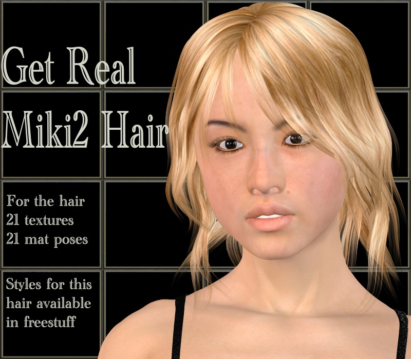 Get Real for Miki2 hair