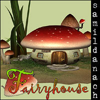 Samil's FAIRYHOUSE - set for Poser 3D Models _samildanach_