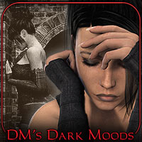 DM's Dark Moods Poses/Expressions Themed Props/Scenes/Architecture Software Danie