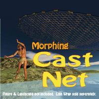 Morphing Cast Net Props/Scenes/Architecture Themed pappy411