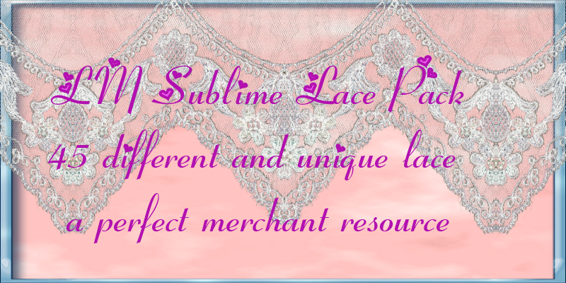 LM SUBLIME LACE RESOURCE