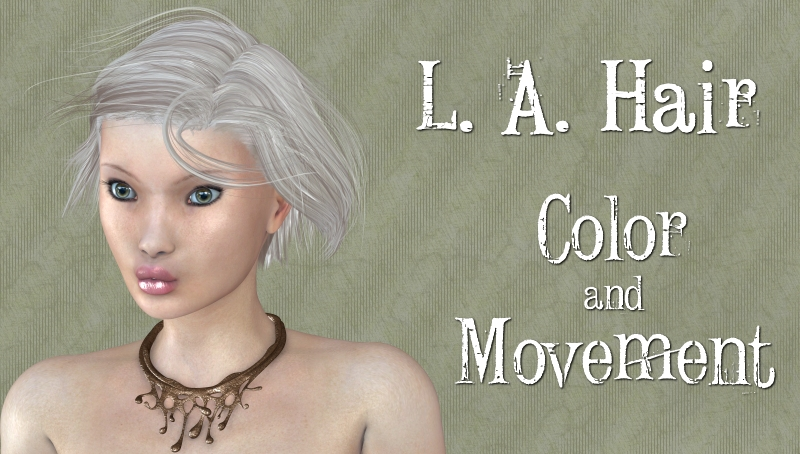 L.A.Hair: Color and Movement