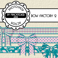 Bow Factory 2  macatelier