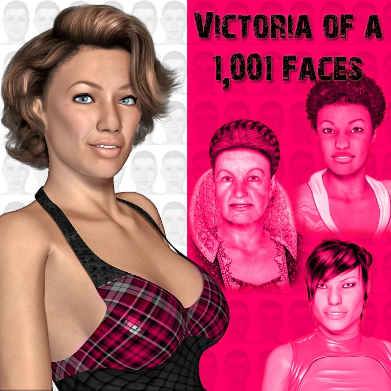 Victoria of 1,001 Faces