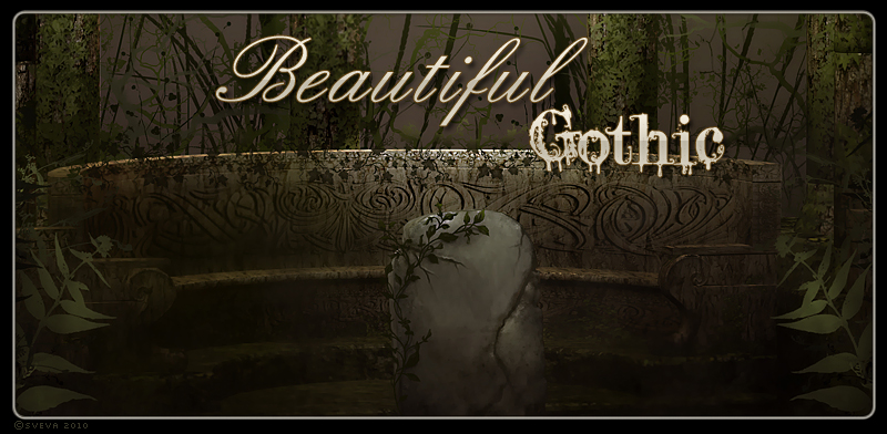 Beautiful Gothic