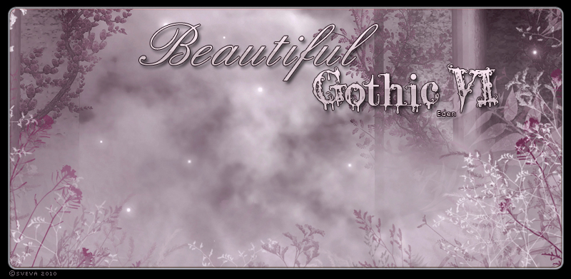 Beautiful Gothic VI: Eden