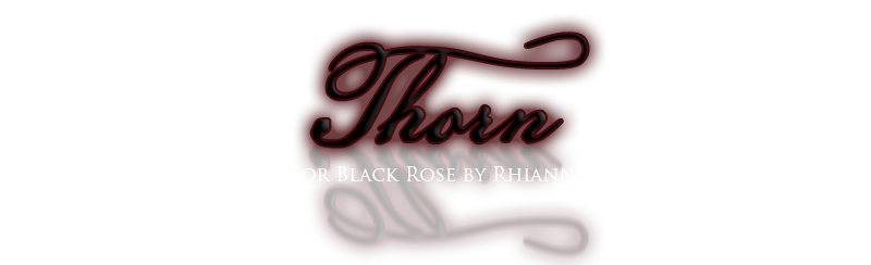 Thorn for Black Rose