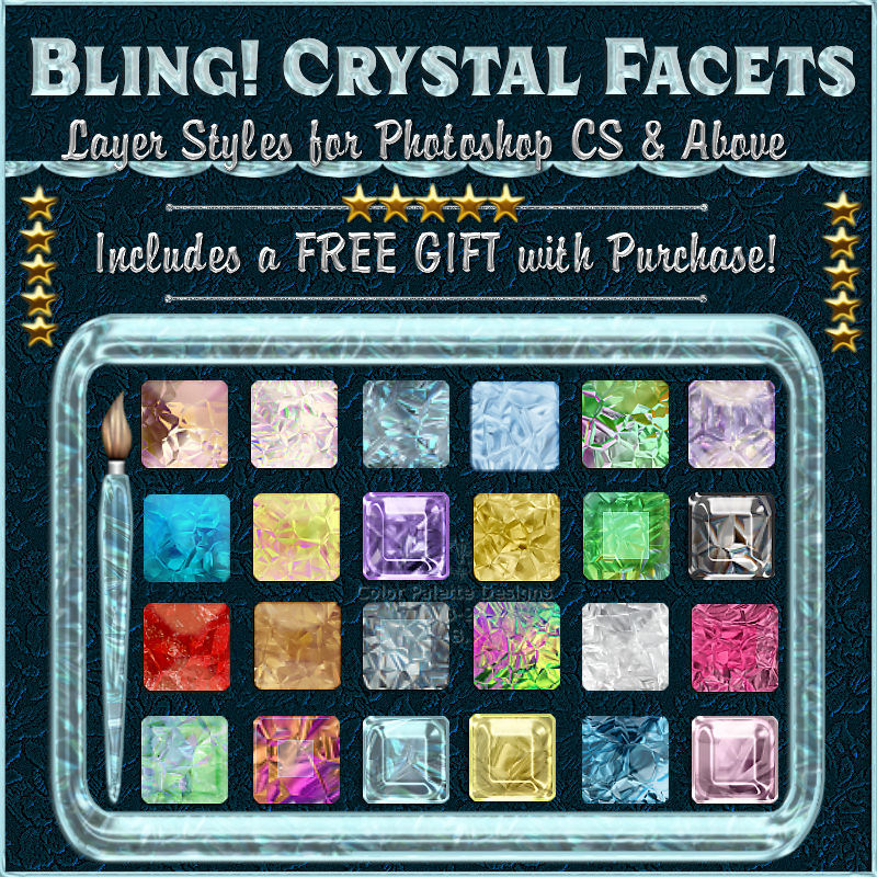 Bling! CRYSTAL FACETS Layer Styles w/Free Gift