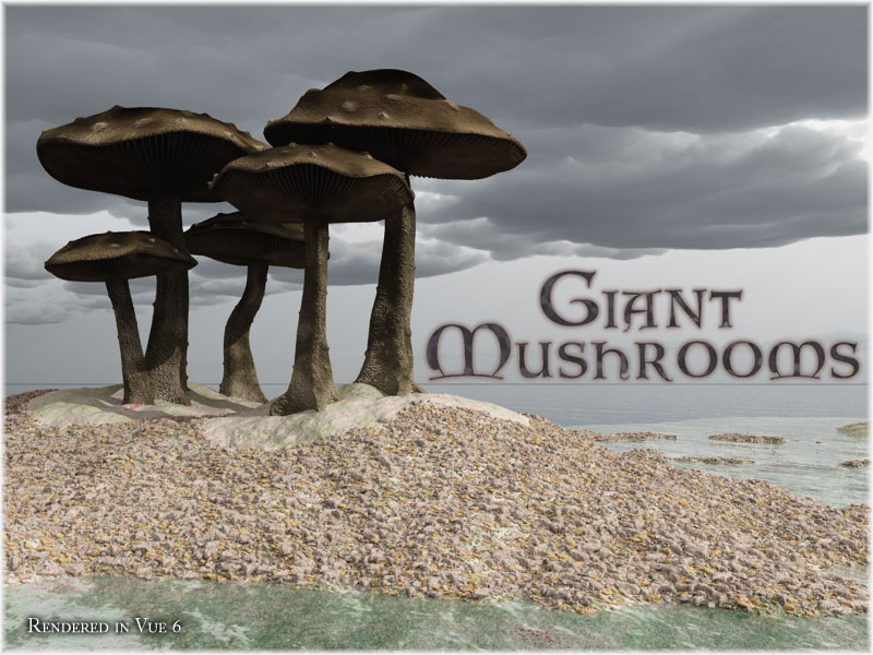 Giant Mushrooms