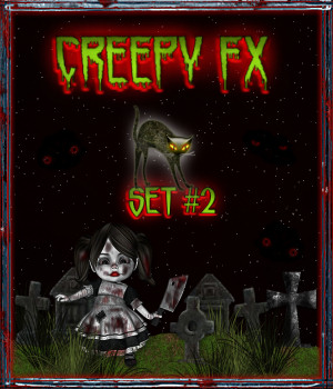 Creepy FX Styles for Goth Grunge & Horror w/Free Gift {Set #2} 2D 3D Models fractalartist01