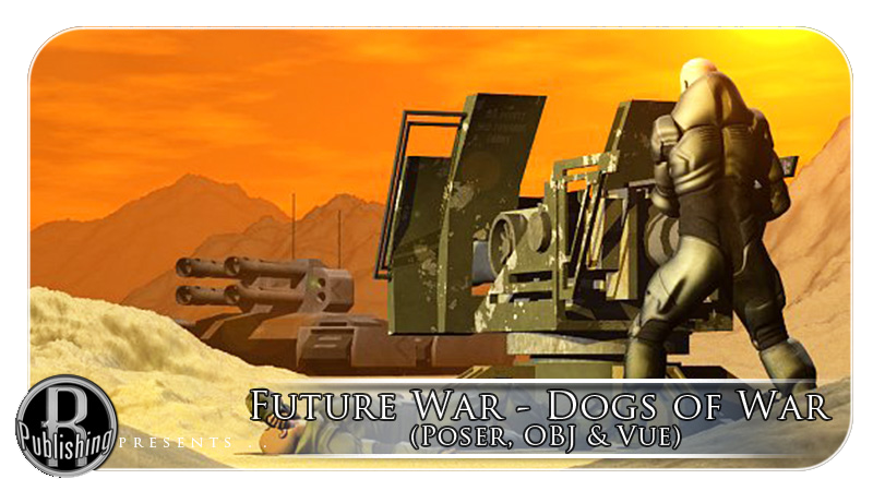 Future War - Dogs Of War (Poser, OBJ & Vue)