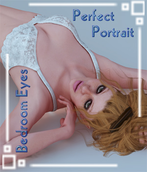 Perfect Portrait 2 - Bedroom Eyes 3D Figure Assets 3D Lighting : Cameras SaintFox