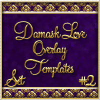 "Design Your Own: ""Damask Love #2"" Overlay Templates w/ Free Gift 2D 3D Models fractalartist01"