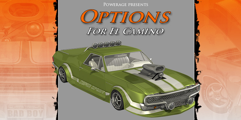 Options for El Camino