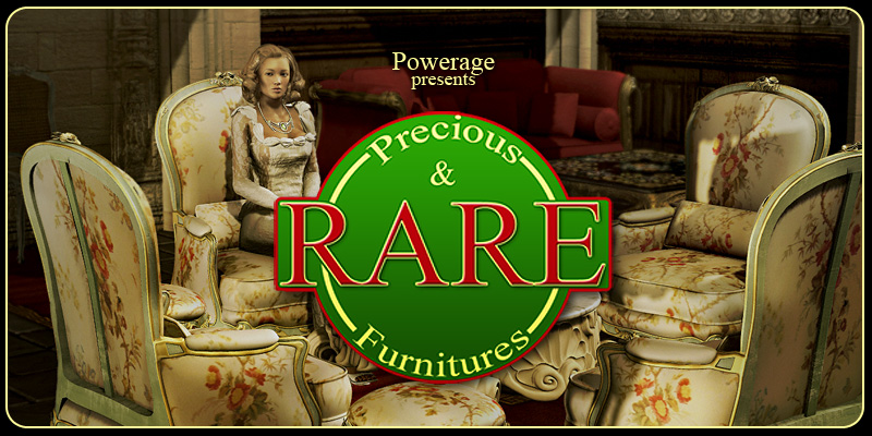 Precious & Rare Furnitures