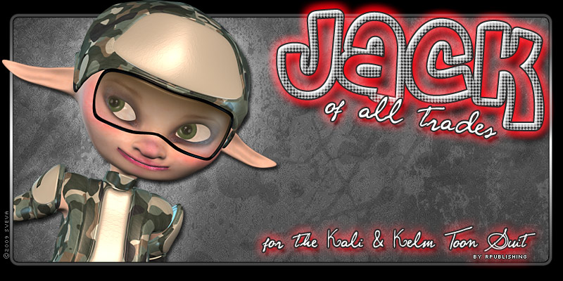 Jack of All Trades for Kali & Kelm Toon Suit